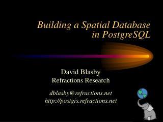 Building a Spatial Database in PostgreSQL