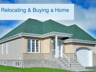 Relocating  &  Buying  a Home