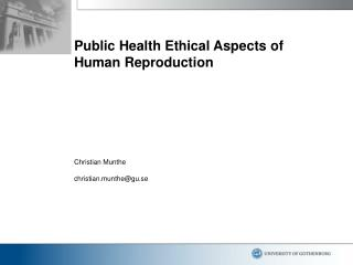 Public Health Ethical Aspects of Human Reproduction