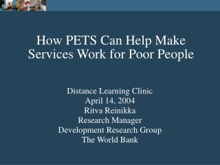 How PETS Can Help Make Services Work for Poor People