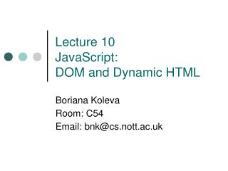 Lecture 10 JavaScript: DOM and Dynamic HTML