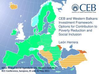 CEB and Western Balkans  Investment  Framework:
