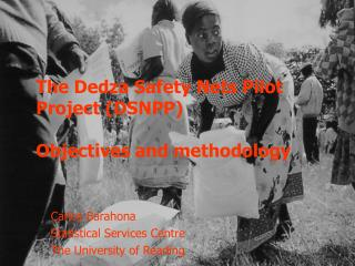The Dedza Safety Nets Pilot Project (DSNPP) Objectives and methodology