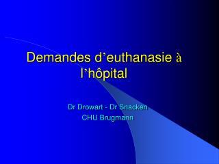 Demandes d euthanasie   l h pital