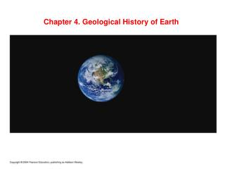 Chapter 4. Geological History of Earth