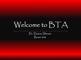 Welcome to BTA