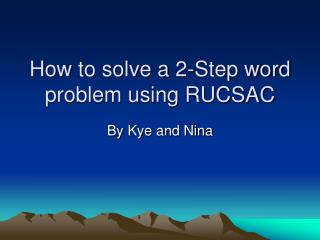 How to solve a 2-Step word problem using RUCSAC