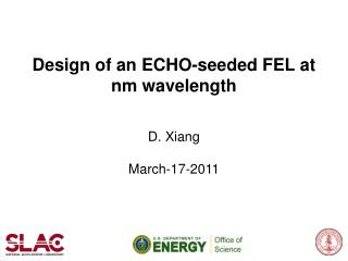 Design of an ECHO-seeded FEL at nm wavelength