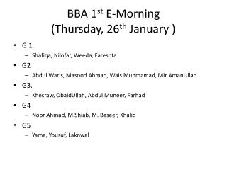 BBA 1 st  E-Morning  (Thursday, 26 th  January )