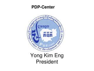 Yong Kim Eng President