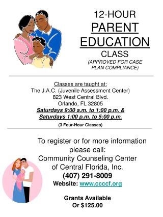 12-HOUR PARENT  EDUCATION CLASS (APPROVED FOR CASE  PLAN COMPLIANCE)