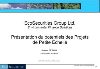 Janvier 29, 2004 Jan-Willem Martens ecosecurities