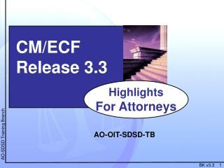 CM/ECF  Release 3.3