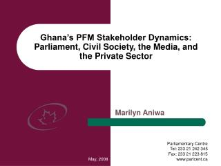Ghana's PFM Stakeholder Dynamics: Parliament, Civil Society, the Media, and  the Private Sector