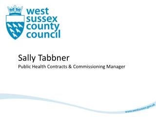 Sally Tabbner Public Health Contracts & Commissioning Manager