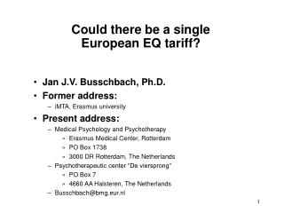 Could there be a single  European EQ tariff?
