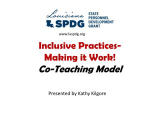 Inclusive Practices- Making it Work! Co-Teaching Model
