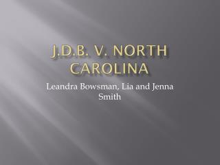 J.D.B.  v . North Carolina