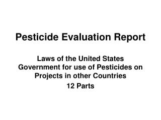 Pesticide Evaluation Report