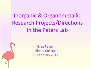 Inorganic & Organometallic Research Projects/Directions in the Peters Lab