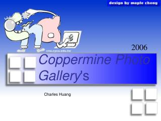 Coppermine Photo Gallery 's