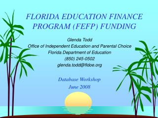 FLORIDA EDUCATION FINANCE PROGRAM FEFP FUNDING