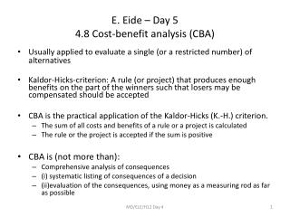 E. Eide – Day 5 4.8 Cost-benefit analysis (CBA)