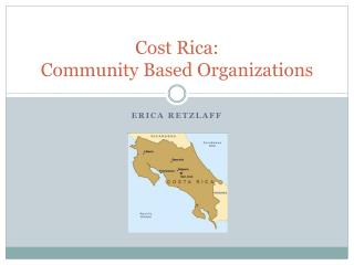 Cost Rica:  Community Based Organizations