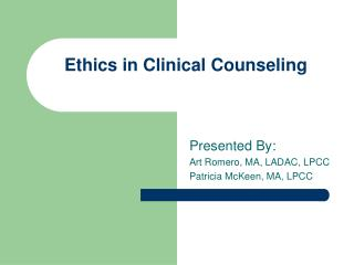 Ethics in Clinical Counseling