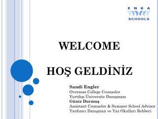 WELCOME HOŞ GELDİNİZ