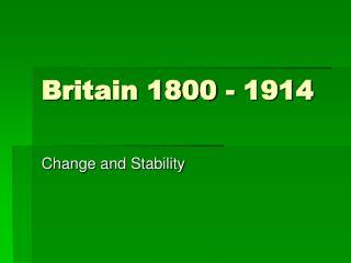 Britain 1800 - 1914