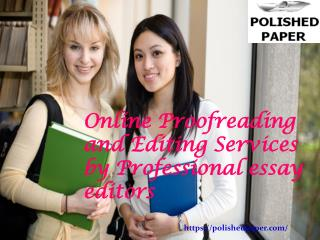 Online proofreading and editing services by professional ess