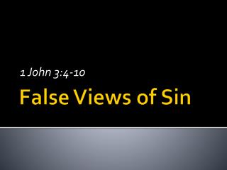 False Views of Sin