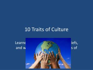 10 Traits of Culture