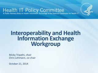 Interoperability and Health Information Exchange Workgroup