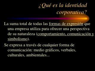 Qu  es la identidad corporativa