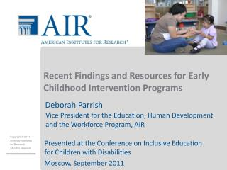Recent Findings and Resources for Early Childhood Intervention Programs