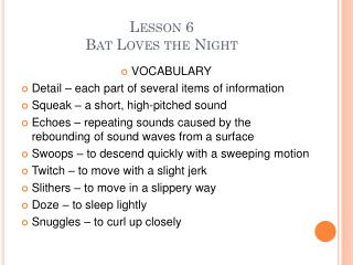 Lesson 6 Bat Loves the Night
