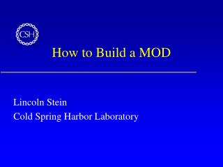 How to Build a MOD
