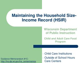 Maintaining the Household Size-Income Record (HSIR)