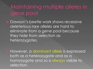 Maintaining multiple alleles in gene pool