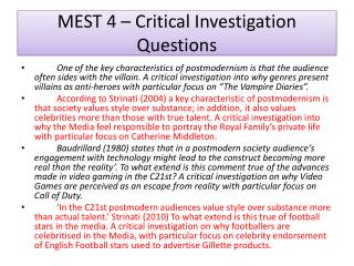 MEST 4 – Critical Investigation Questions