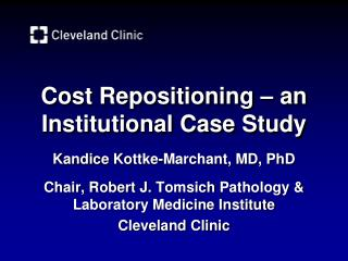 Cost Repositioning – an  Institutional  C ase  S tudy