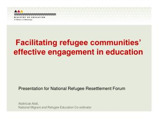 Facilitating refugee communities� effective engagement in education
