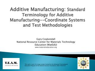 Gary Coykendall National Resource Center for Materials Technology Education (MatEdU)