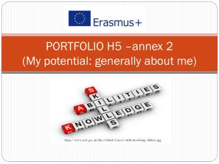 PORTFOLIO H5 – annex  2  (My  potential :  generally about  me)