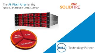 The  All-Flash Array  for the Next Generation Data Center
