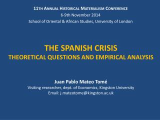 THE SPANISH CRISIS THEORETICAL QUESTIONS AND EMPIRICAL ANALYSIS