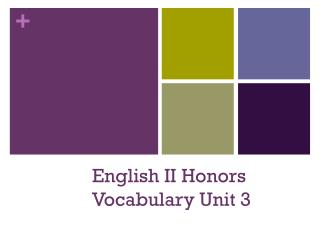 English II Honors Vocabulary Unit 3