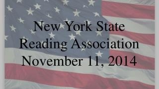 New York State Reading Association November 11, 2014